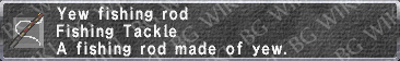 Yew Fishing Rod description.png