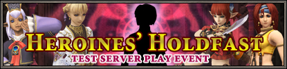 Announcing the Heroines' Holdfast Test Server Play Event! (07/17/2012)