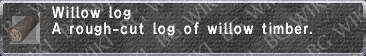 Willow Log description.png